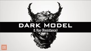 Dark Model - 8. Ran (Resistance) - Epic Choir & Orchestral Electronic / Brutal / Post-apocalyptic