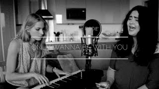 Samm Henshaw - Only Wanna Be With You (Cover) Daniella Rose