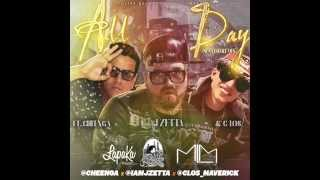 """All Day"" Spanish Remix J Zetta FT. Cheenga & C-Los"