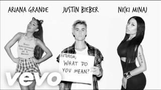 Justin Bieber-What Do You Mean ft.Nicki Minaj & Ariana Grande