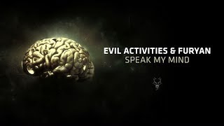 Evil Activities & Furyan - Speak My Mind