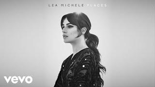 Lea Michele - Run to You (Audio)