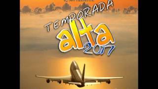 Temporada Alta 2017, Dj Son. Solo Descarga/Download
