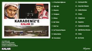 Çimen Yalçın - Heyamo - [Karadeniz'e Kalan II © 2014 Kalan Müzik ]