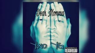 Ya10 Yg - Dear Mama