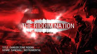 DANGER ZONE RIDDIM ll EPIC ll WAR ll HEROIC Dancehall Music Instrumental