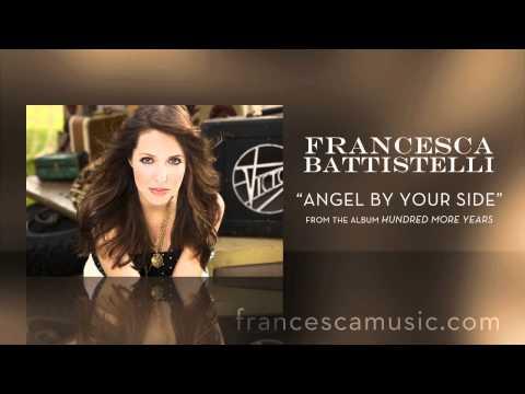 francesca-battistelli-listen-to-angel-by-your-side-francescabattistelli