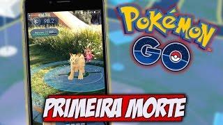 Pokemon GO: PRIMEIRA MORTE DE PESSOA JOGANDO