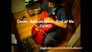 Apocalyptica - End of Me  Instrumental Cover