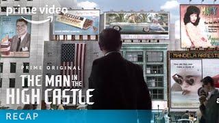 The Man in the High Castle - Season 1 Recap   Amazon Video