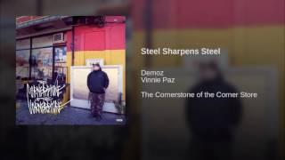 Steel Sharpens Steel