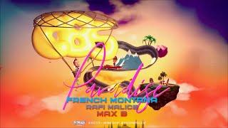 French Montana - Paradise (ft. Rafi Malice, Max B)