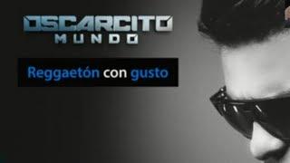 Oscarcito - Reggaeton Con Gusto(original ) 2013★►Official Music◄NEW ESTRENO®★