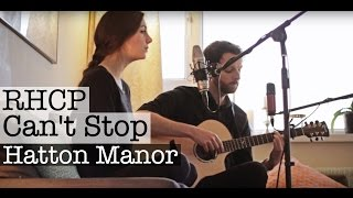 Can't Stop - Red Hot Chili Peppers (Cover)