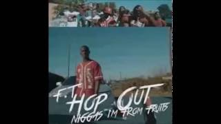 F.T. Hop Out - I'm From Fruits (Remake by Ausaris)(Produced by Kamaar G5)