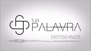 Banda Tua Palavra (CD Tua Palavra) 06. Existem Anjos ヅ
