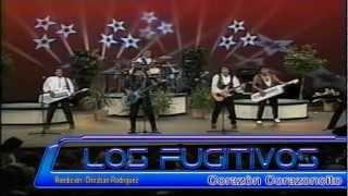Los Fugitivos-Corazon Corazoncito