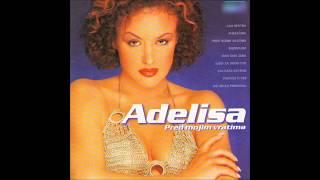 Adelisa - Iako sam zena - (Audio 2003)HD