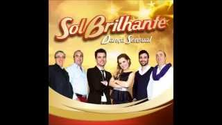 Sol Brilhante - Dança Sensual (2014)