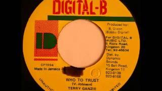 TERRY GANZIE - Who to trust (1994 Digital B)