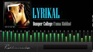 Lyrikal - Bumper College (Yuma Riddim) [Soca 2015]