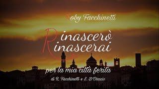 Roby Facchinetti - Rinascerò, Rinascerai
