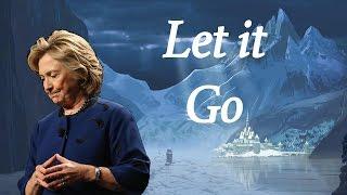 Hillary Clinton - Let it Go (Frozen Parody)
