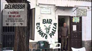 DELAOSSA - BARES DE VIEJOS (PROD. ONEBEATS HURTADO)