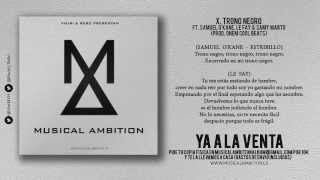 X. Trono Negro ft. Samuel O'Kane, Le Fay & Samy Marto (Prod. Onem)