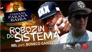 Rel Firma Zica part  Boneco Gangster   Robozin do Sistema