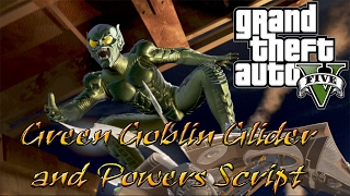 GTA 5 моды - Green Goblin Glider and Powers Script