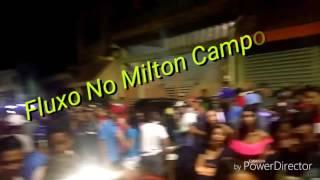 Fluxo no Milton Campos o fervo