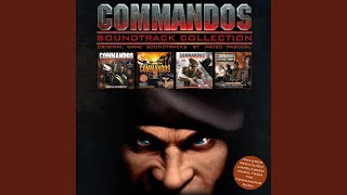 """Darkness Be Your Ally (From """"Commandos 3"""")"""