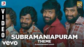 Subramaniapuram - Subramaniapuram Theme Video | Jai | Swathi | James