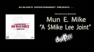 """Mun E. Mike - """"Live My Life"""" feat. Lil Tee, Redhanded Bandit, & Frost"""