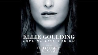 Ellie Goulding - Love Me Like You Do (HQ Audio) width=