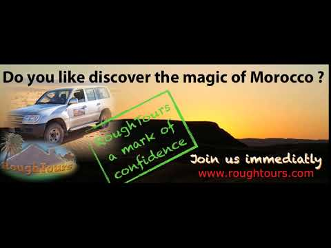 RoughTours Morocco Travel and Sahara Desert Tours Organizer From Marrakech Fez Casablanca