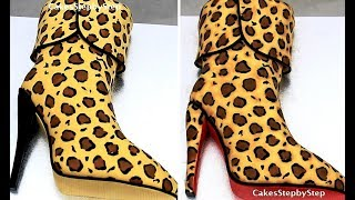 How To Make Fashion High Heel Boot Cake with ANIMAL PRINT  by Cakes StepbyStep