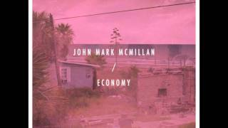 02-John Mark McMillan-Daylight