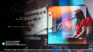 No hay nadie como Tú - Gisela Camacho