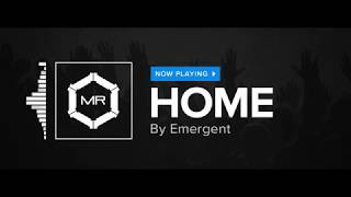Emergent - Home [HD]