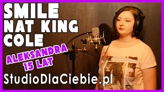 Smile - Nat King Cole (cover by Aleksandra Ludwig)