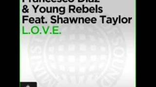 Francesco Diaz & Young Rebels feat. Shawnee Taylor (original).wmv