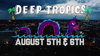 Deep Tropics 2017 - Festival Location and Site