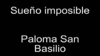 Sueño Imposible - Paloma San Basilio