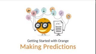 Getting Started with Orange 06: Making Predictions