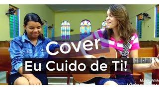 EU CUIDO DE TI - Cláudia Canção C & L  (cover) feat. KÉSIA/