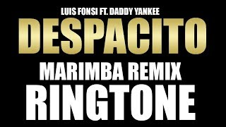 Latest iPhone Ringtone - Despacito Marimba Ringtone - Luis Fonsi feat. Daddy Yankee