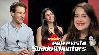 Shadowhunters | Omelete Entrevista