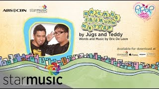 JUGS and TEDDY - Walang Basagan ng Trip (Official Lyric Video)